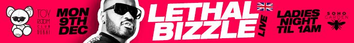 ToyRoom – Lethal Bizzle – 05.12.19 – 12.12.19 (728×90)